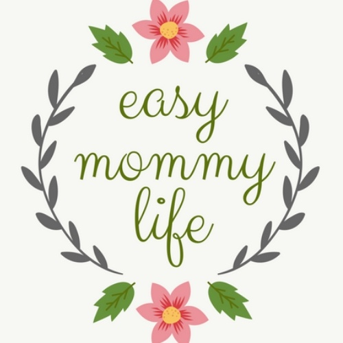 Easy Mommy Life